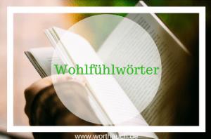Wohlfühlwörter, WortHauch, Texten, Bloggen, Schreiben, Lesen